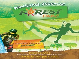 FOREST PARC - ACCROBRANCHE & LASER GAME